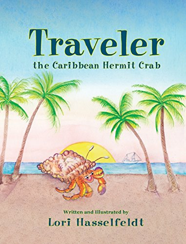 9781614934028: Traveler, the Caribbean Hermit Crab