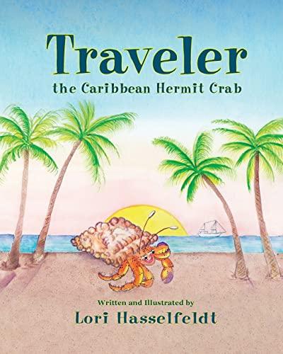 9781614934035: Traveler, the Caribbean Hermit Crab