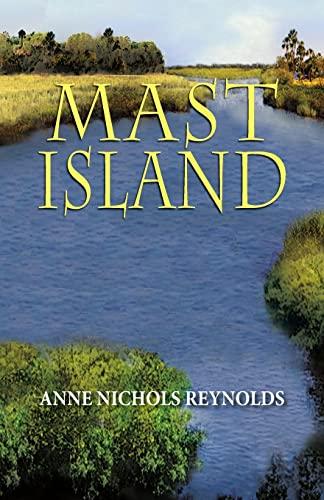 Mast Island: Anne Nichols Reynolds