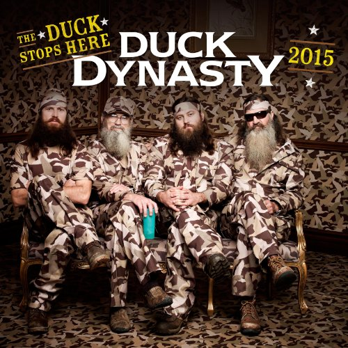 9781614944294: Duck Dynasty 2015 Calendar: The Duck Stops Here