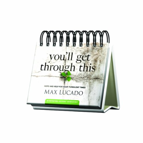 9781614944911: You'll Get Through This DayBrightener Perpetual Calendar by Max Lucado (2014) Spiral-bound