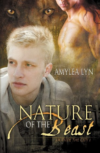 Nature of the Beast (Outside the City: Amylea Lyn