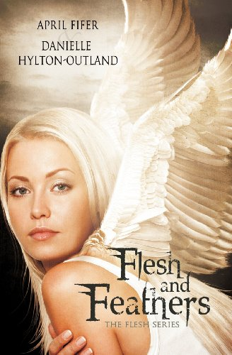9781614956501: Flesh and Feathers (the Flesh Series #1)