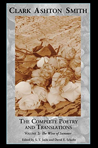 9781614980469: The Complete Poetry and Translations Volume 2: The Wine of Summer