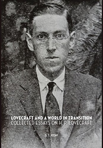 Lovecraft and a World in Transition: S. T. Joshi