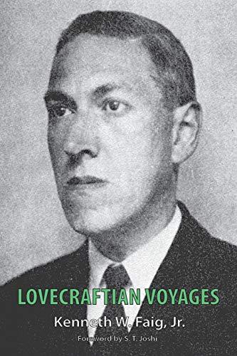 Lovecraftian Voyages: Faig, Jr. Kenneth