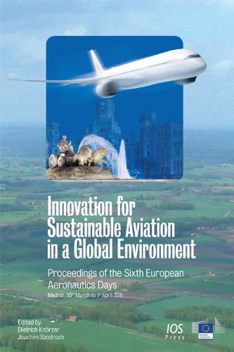 9781614990628: Innovation for Sustainable Aviation in a Global Environment: Proceedings of the Sixth European Aeronautics Days