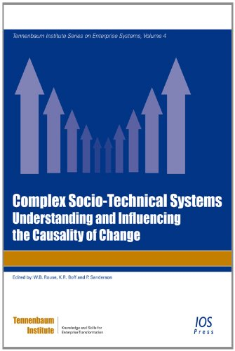 9781614990819: Complex Socio-Technical Systems: Understanding and Influencing the Causality of Change (Tennenbaum Institute on Enterprise Systems)