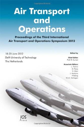 Air Transport and Operations: Proceedings of the Third International Air Transport and Operations ...