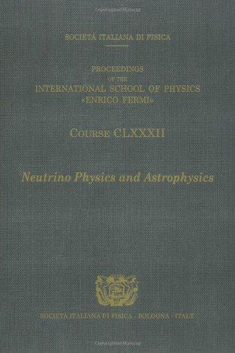 Neutrino Physics and Astrophysics / Fisica e Astrofisica del Neutrino: Bellini, G. (Editor)/ ...