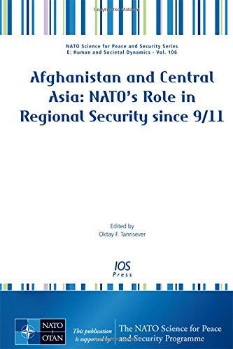 9781614991786: Afghanistan and Central Asia: NATO's Role in Regional Security since 9/11 (NATO Science for Peace and Security E: Human and Societal Dynamics)