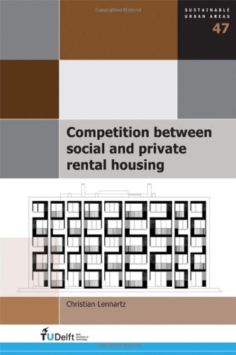 Competition Between Social and Private Rental Housing (Sustainable Urban Areas): Lennartz, C.