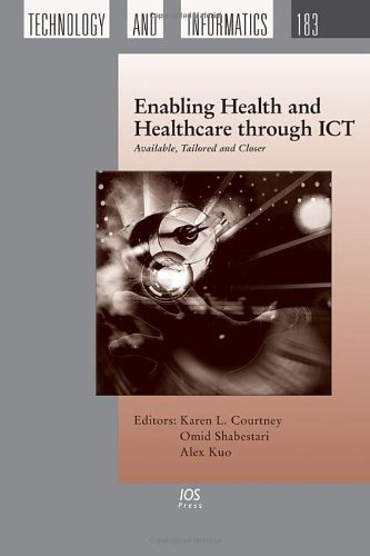 9781614992028: Enabling Health and Healthcare through ICT: Available, Tailored and Closer (Studies in Health Technology and Informatics)