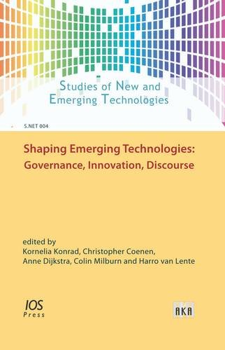 Shaping Emerging Technologies: Governance, Innovation, Discourse (Studies of New and Emerging ...