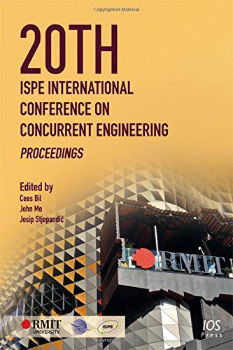 20th ISPE International Conference on Concurrent Engineering:  Proceedings: Bil, C.; Mo, J.; ...