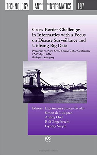 Cross-Border Challenges in Informatics with a Focus on Disease Surveillance and Utilising Big Data:...
