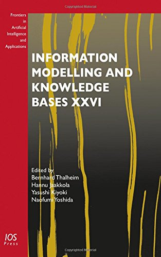 Information Modelling and Knowledge Bases XXVI (Frontiers in Artificial Intelligence and ...