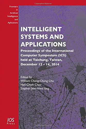 Intelligent Systems and Applications: Proceedings of the International Computer Symposium (ICS) ...