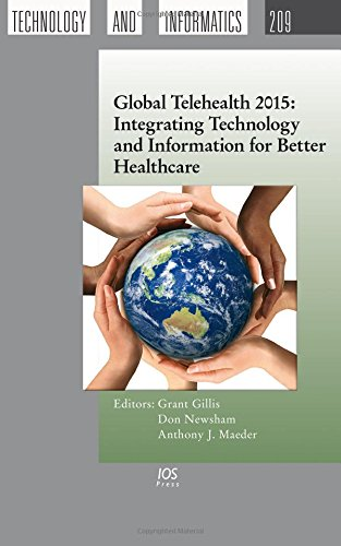 9781614995043: Global Telehealth 2015: Integrating Technology and Information for Better Healthcare (Studies in Health Technology and Informatics)