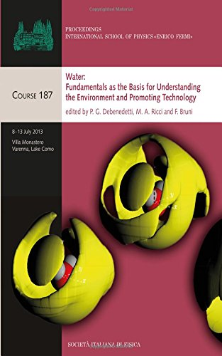 9781614995067: Water: Fundamentals as the Basis for Understanding the Environment and Promoting Technology (Proceedings Of The International School Of Physics)