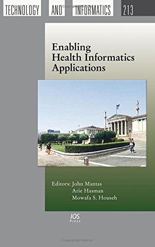 9781614995371: Enabling Health Informatics Applications (Studies in Health Technology and Informatics)