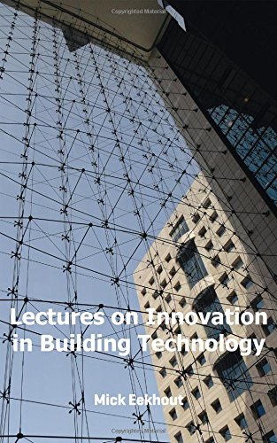Lectures on Innovation in Building Techn: M. Eekhout