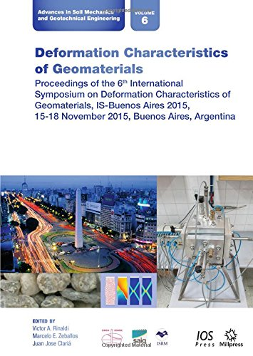9781614996002: Deformation Characteristics of Geomaterials: Proceedings of the 6th International Symposium on Deformation Characteristics of Geomaterials, IS-Buenos ... Soil Mechanics and Geotechnical Engineering)