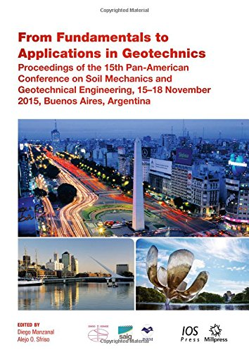 9781614996026: From Fundamentals to Applications in Geotechnics: Proceedings of the 15th Pan-American Conference on Soil Mechanics and Geotechnical Engineering, 15 18 November 2015, Buenos Aires, Argentina