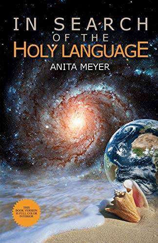 9781615000340: In Search Of The Holy Language (Color Interior)
