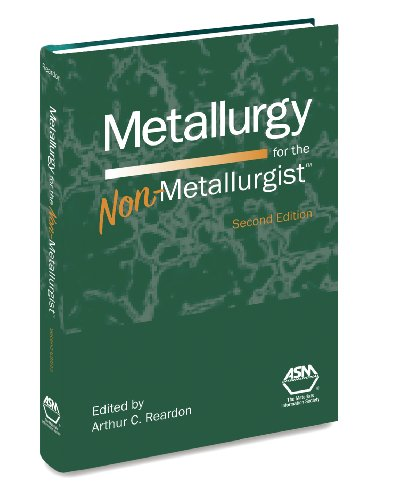 Metallurgy for the Non-Metallurgist, Second Edition(05306G): ASM International