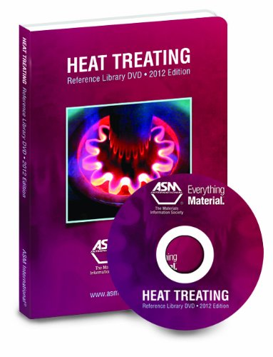 Heat Treating Reference Library 2012: ASM International