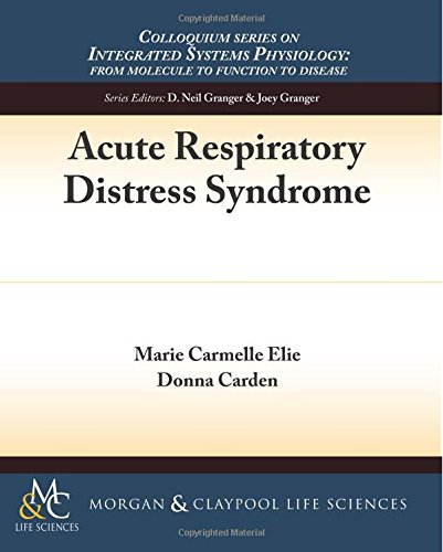 9781615046348: Acute Respiratory Distress Syndrome (Colloquium Series on Integrated Systems Physiology: From Mol)