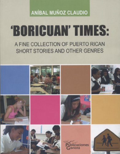 9781615050123: Boricuan' Times: A fine collection of Puerto Rican Short Stories and other Genres
