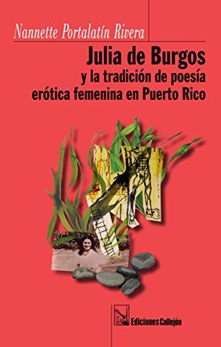9781615051663: Julia De Burgos Y La Tradicion De Poesia Erotica Feminista En Puerto Rico