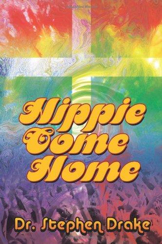 9781615070183: Hippie Come Home