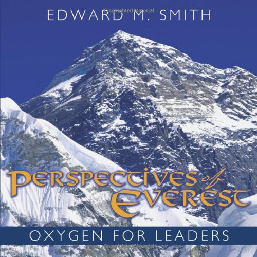9781615070367: Perspectives of Everest: Oxygen for Leaders