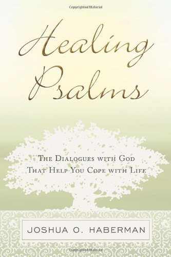 9781615073092: Healing Psalms: The Dialogues with God That Help You Cope with Life