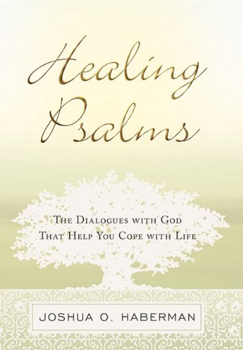 9781615073108: Healing Psalms: The Dialogues with God That Help You Cope with Life