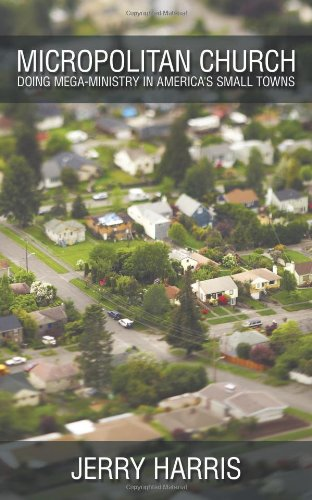 9781615077229: Micropolitan Church: Doing Mega-Ministry in America's Small Towns
