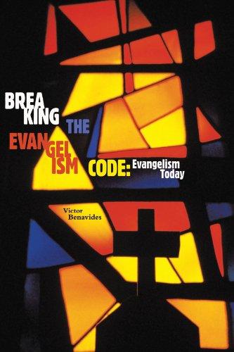 9781615078974: Breaking The Evangelism Code: Evangelism Today