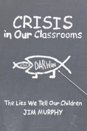 9781615079162: Crisis In Our Classrooms: The Lies We Tell Our Children: The Lies We Tell Our Children