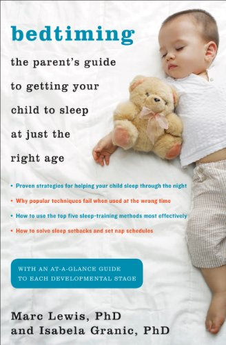 Bedtiming: The Parent's Guide to Getting Your Child to Sleep at Just the Right Age: Granic PhD...