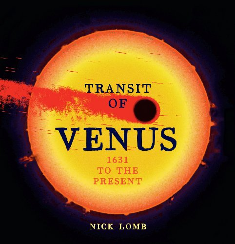 9781615190553: Transit of Venus: 1631 to the Present