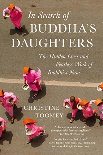 9781615191949: In Search of Buddha's Daughters: The Hidden Lives and Fearless Work of Buddhist Nuns