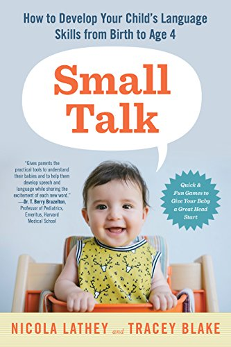 9781615192038: Small Talk: How to Develop Your Child's Language Skills from Birth to Age Four