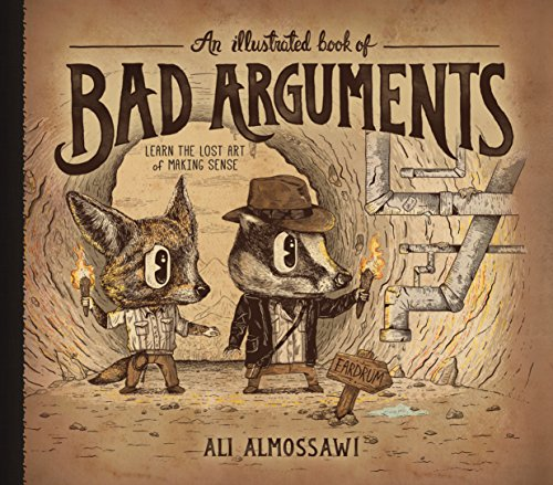 An Illustrated Book of Bad Arguments: Almossawi, Ali