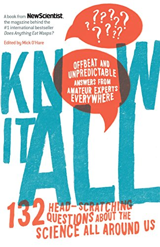 9781615192397: Know It All: 132 Head-Scratching Questions About the Science All Around Us