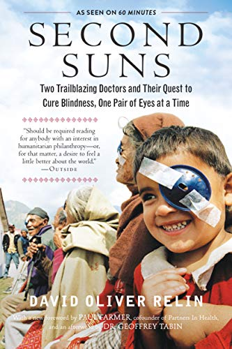 9781615193622: Second Suns: Two Trailblazing Doctors and Their Quest to Cure Blindness, One Pair of Eyes at a Time