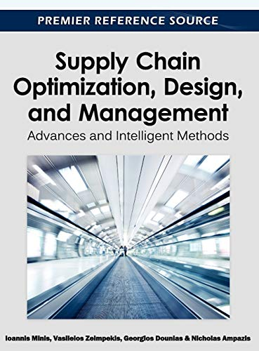 9781615206339: Supply Chain Optimization, Design, and Management: Advances and Intelligent Methods