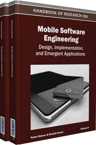 9781615206551: Handbook of Research on Mobile Software Engineering: Design, Implementation, and Emergent Applications